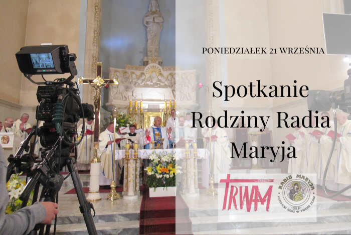 Spotkanie Rodziny Radia Maryja