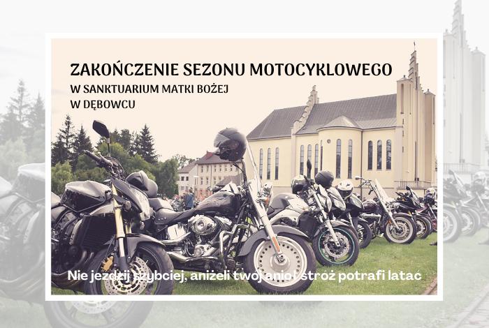Fotorelacja zzakończenia sezonu motocyklowego