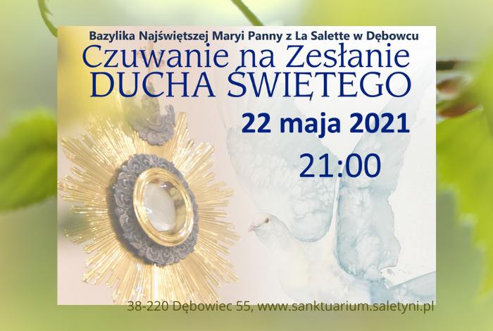 Wigilia Zesłania Ducha Świętego 22.05.2021 r.