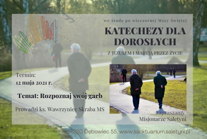 KATECHEZA ŚRODOWA – 12.05.2021 r.