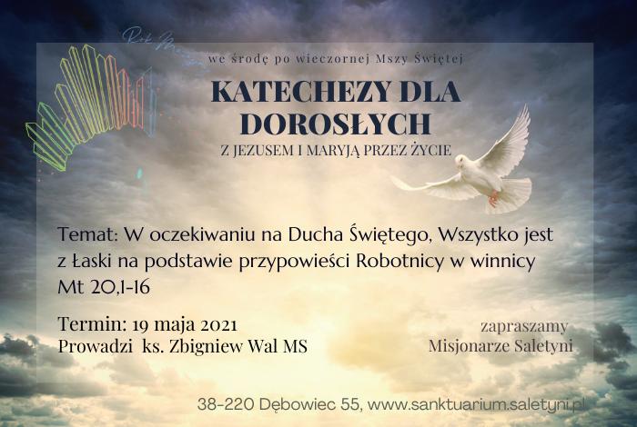 KATECHEZA ŚRODOWA – 19.05.2021 r.