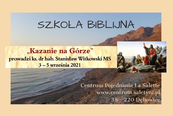 Szkoła Biblijna 3-5 września 2021 r.